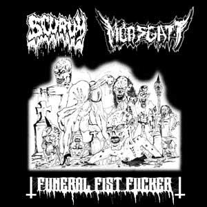 Scurvy / Morsgatt - Funeral Fist Fucker