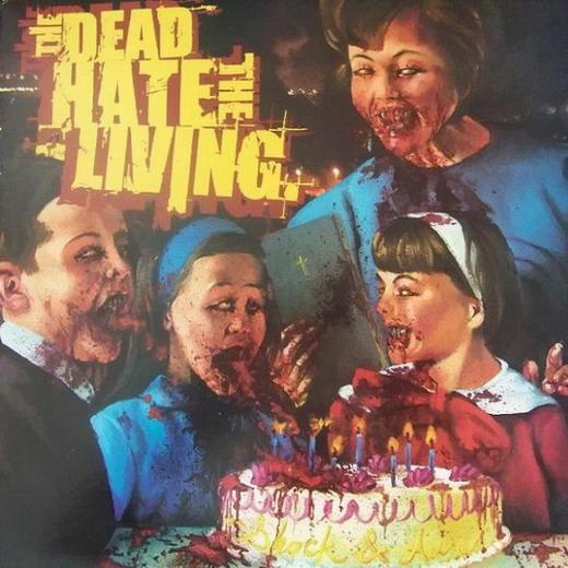 The Dead Hate the Living - Shock & Awe