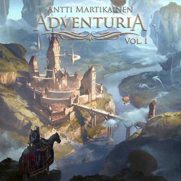 Antti Martikainen - Adventuria, Vol. 1