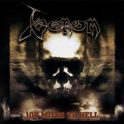 Venom - 100 Miles to Hell