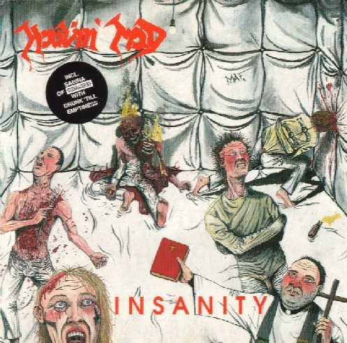 Howlin' Mad - Insanity