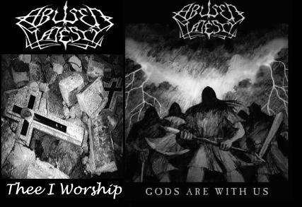 Abused Majesty - Thee I Worship / Gods Are with Us
