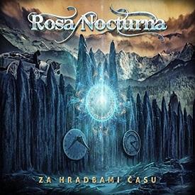 Rosa Nocturna - Za hradbami času