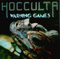 Hocculta - Warning Games