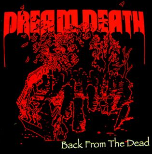 Dream Death - Back from the Dead