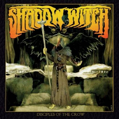 Shadow Witch - Disciples of the Crow