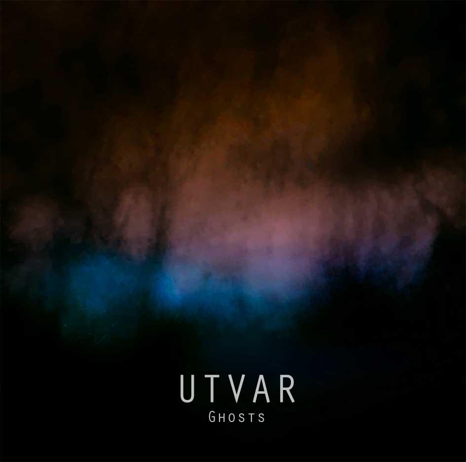 Utvar - Ghosts