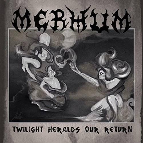 Merhum - Twilight Heralds Our Return