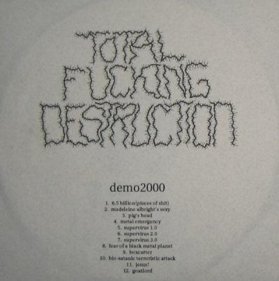 Total Fucking Destruction - Demo: Version 1.0
