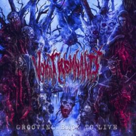 Vomit Remnants - Grooving Back to Live