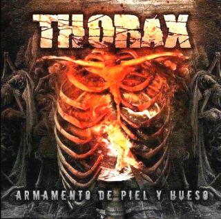 Thorax - Armamento de piel y hueso