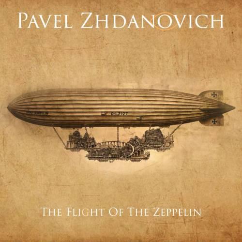 Pavel Zhdanovich - The Flight of the Zeppelin