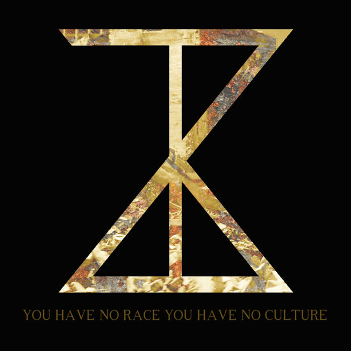 Zebulon Kosted - You Have No Race You Have No Culture