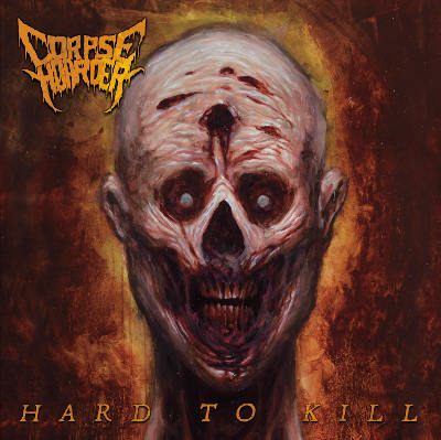 Corpse Hoarder - Hard to Kill