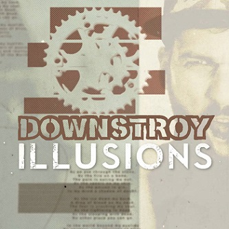 Downstroy - Illusions