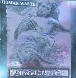 Human Waste - Brothel of Souls