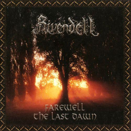 Rivendell - Farewell: The Last Dawn