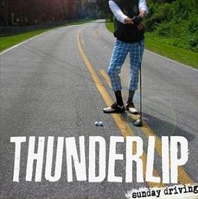 Thunderlip - Sunday Driving