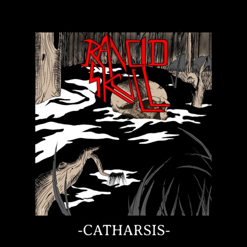 Rancid Skull - Catharsis