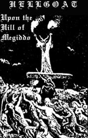 Hellgoat - Upon the Hill of Megiddo