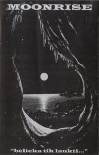 Moonrise - Belieka tik laukti...