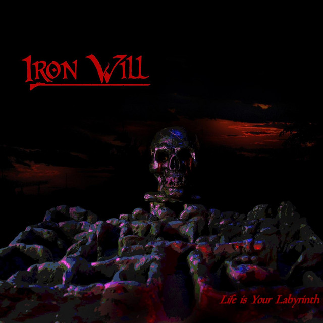 Iron Will - Life Is Your Labyrinth