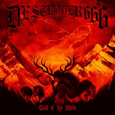 Deströyer 666 - Call of the Wild