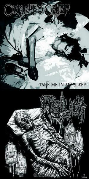 Fistula / Come to Grief - Take Me in My Sleep / Contusion