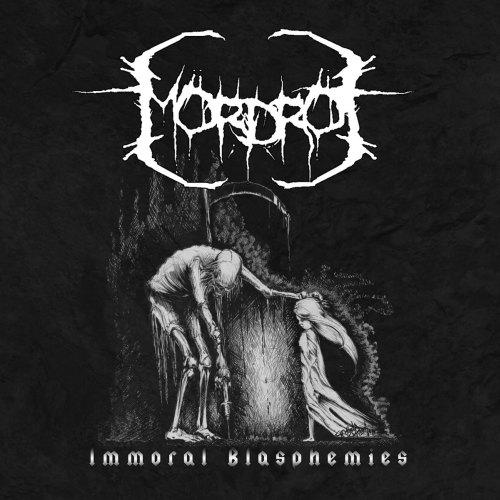 Mördrot - Immoral Blasphemies
