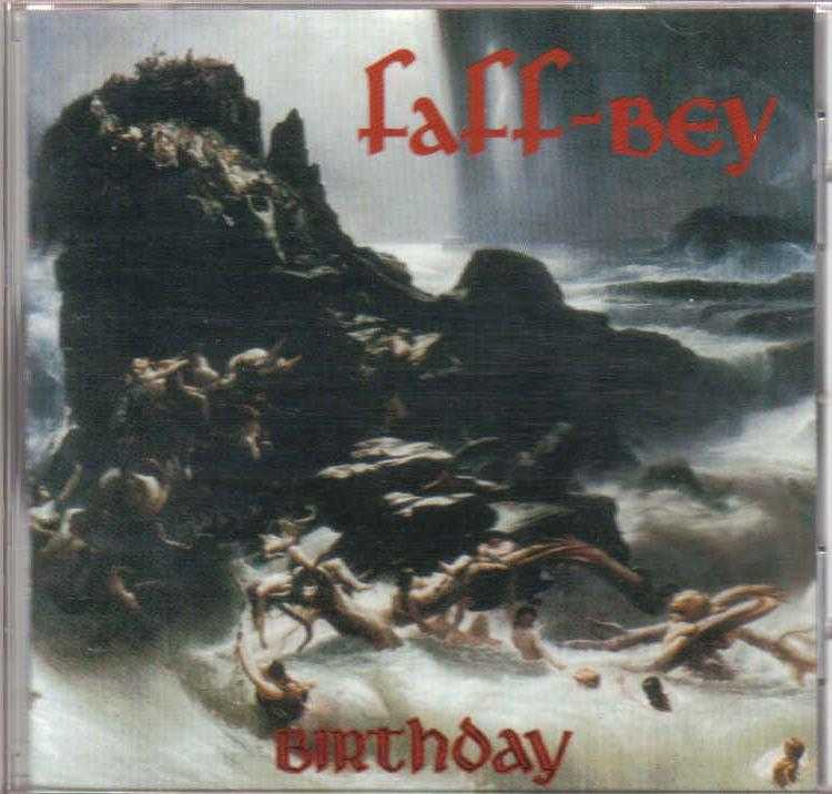 Faff-Bey - Birthday