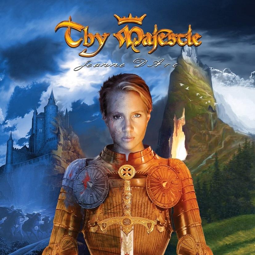 Thy Majestie - Jeanne d'Arc
