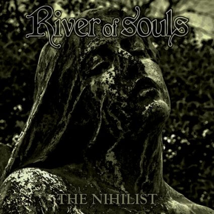 River of Souls - The Nihilist