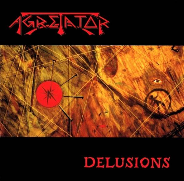 Agretator - Delusions