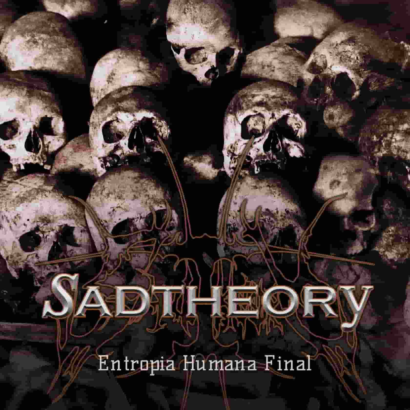 Sad Theory - Entropia Humana Final