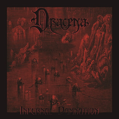 Dracena - Infernal Damnation