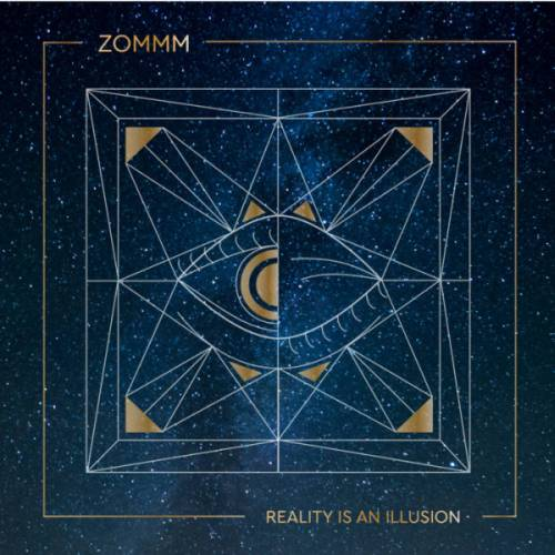 Zommm - Reality Is an Illusion