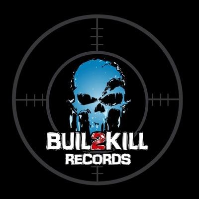 Buil2Kill Records