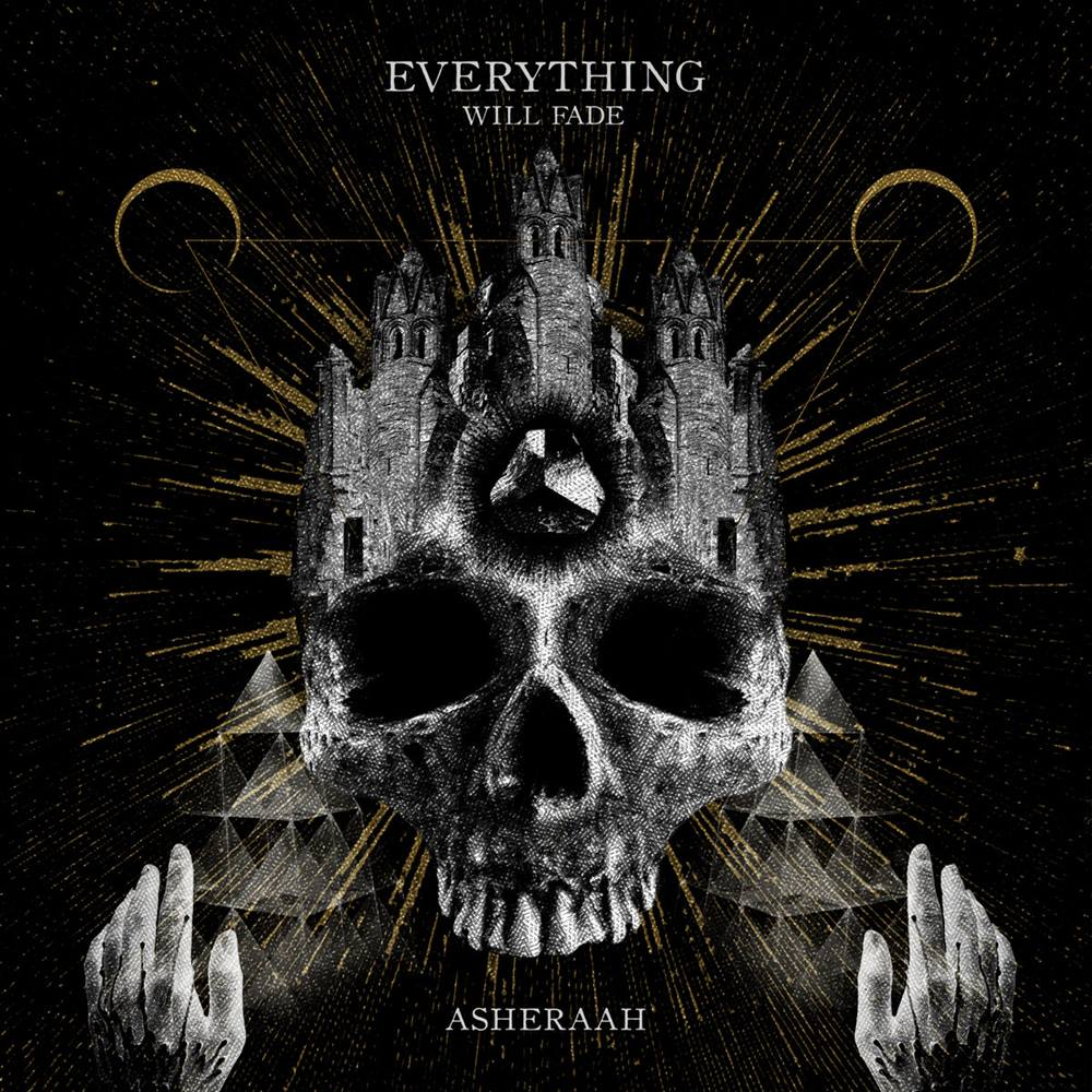 Asheraah - Everything Will Fade