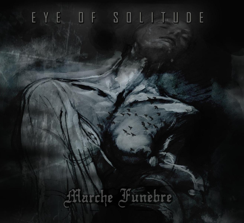 Marche Funèbre / Eye of Solitude - Collapse / Darkness