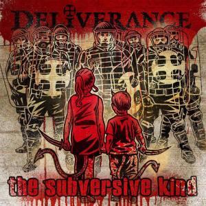 Deliverance - The Subversive Kind