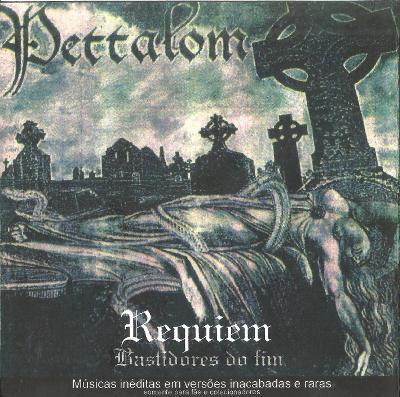 Pettalom - Requiem - Bastidores do Fim
