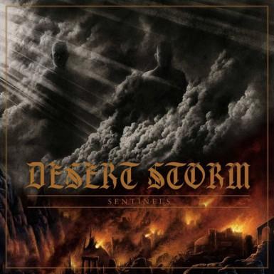 Desert Storm Sentinels Encyclopaedia Metallum The Metal Archives