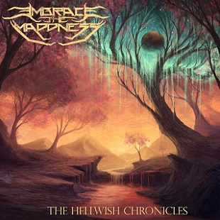 Embrace the Maddness - The Hellwish Chronicles