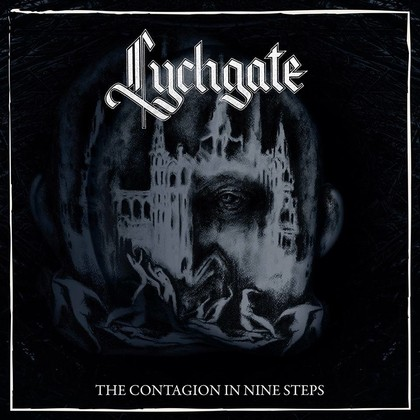 LYCHGATE - The Contagion in Nine Steps (30 mars 2018) 694142