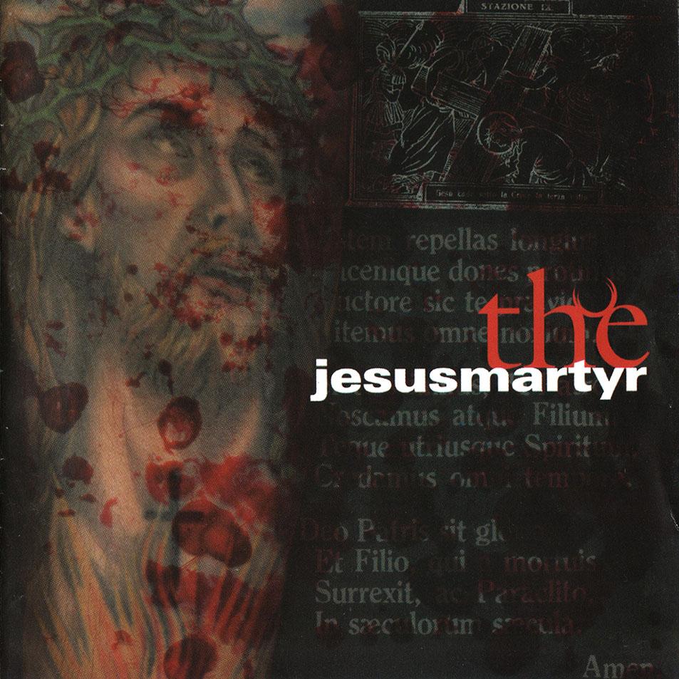 JesusMartyr - The JesusMartyr