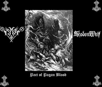 1389 / ShadowWolf - Pact of Pagan Blood