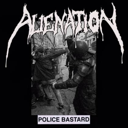 Alienation - Police Bastard