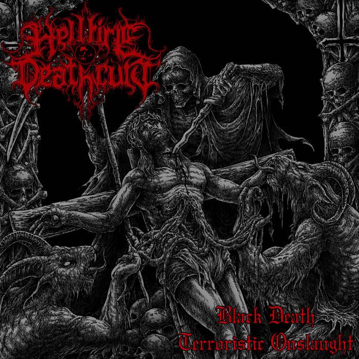 Hellfire Deathcult - Black Death Terroristic Onslaught