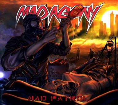 Mad Agony - Mad Patrol