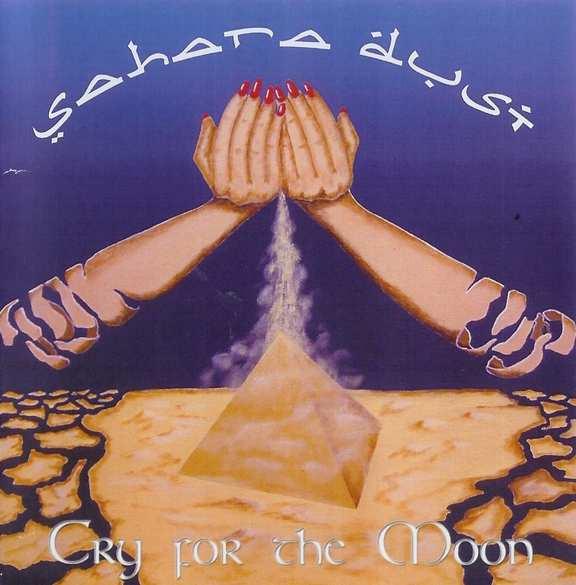Sahara Dust - Cry for the Moon